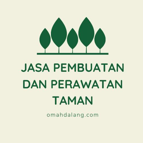 Jasa Pembuatan Dan Perawatan Taman